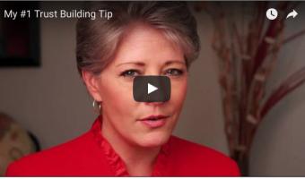 #1 Trust-Building Tip
